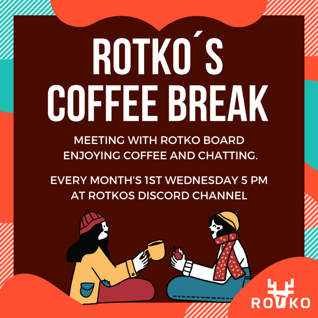 coffee break with rotko board every first wednesday of the month at 5pm at discord.